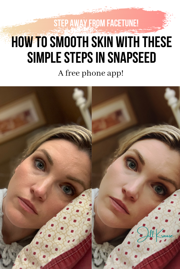 How to smooth skin with Snapseed